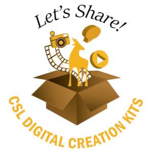 Let's Share! CSL Digital Creation Kits